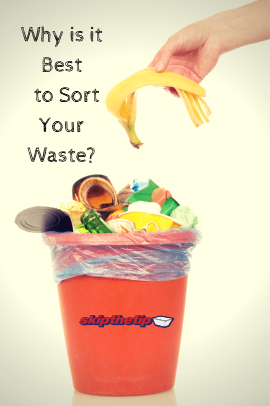 why is it best to sort your waste