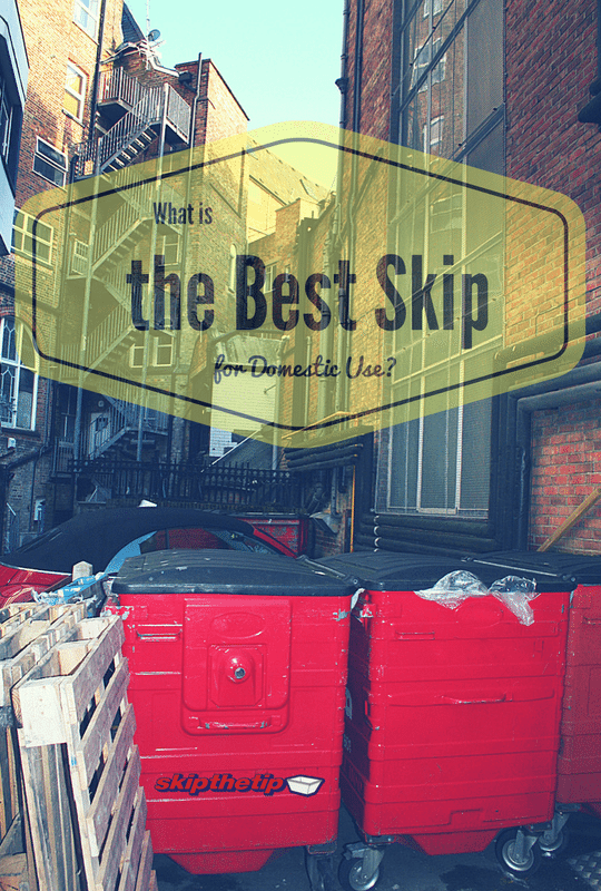 what is the best skip for domestic use