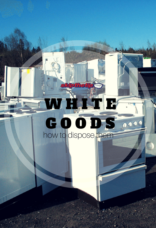 know here - how to dispose your white goods