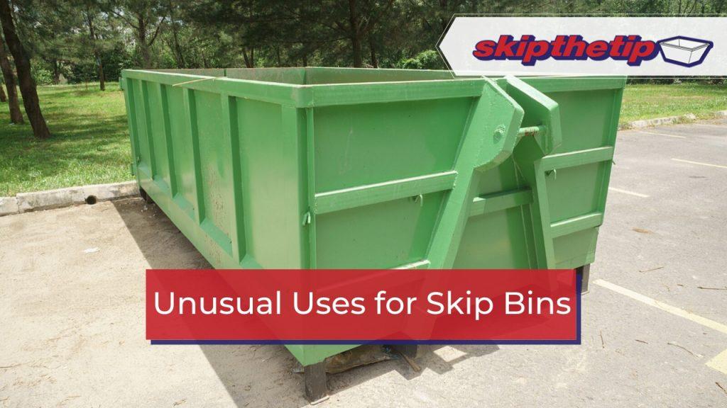 Unusual Uses for Skip Bins